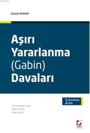 Aşırı Yararlanma (Gabin) Davaları