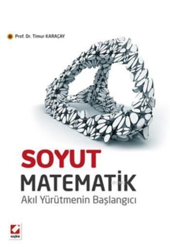 Soyut Matematik; Akıl Yürütmenin Başlangıcı