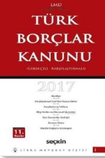 Türk Borçlar Kanunu (Ciltli); Karşılaştırmalı Gerekçeli