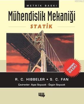 Mühendislik Mekaniği -  Statik; (Ekonomik Baskı)