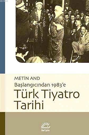 Başlangıcından 1983'e Türk Tiyatro Tarihi