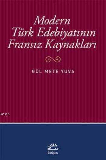 Modern Türk Edebiyatının Fransız Kaynakları