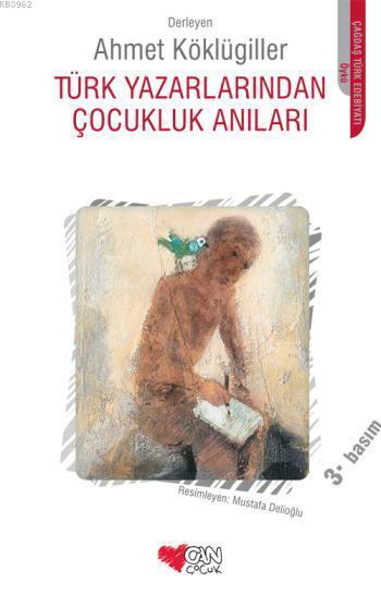 Türk Yazarlarından Çocukluk Anıları