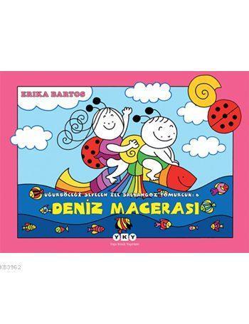 Deniz Macerası - Uğurböceği Sevecen ile Salyangoz Tomurcuk 6