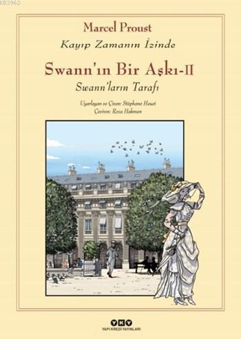 Swann'ın Bir Aşkı II; Kayıp Zamanın İzinde