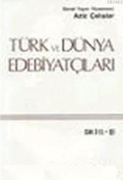 Türk ve Dünya Edebiyatçıları 4.cilt