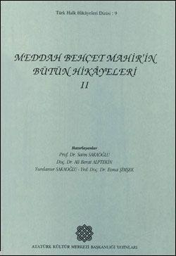 Meddah Behçet Mahir'in Bütün Hikayeleri II