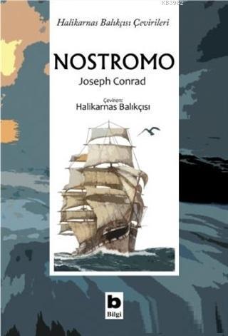 Nostromo; Halikarnas Balıkçısı Çevirileri