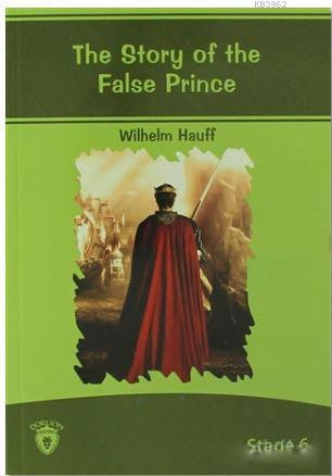 The Story of The False Prince; Stage 6