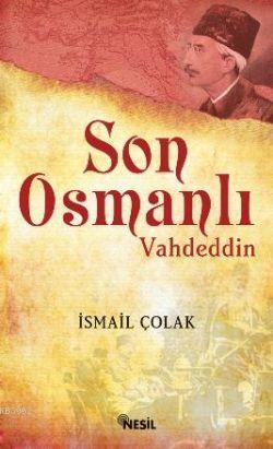Son Osmanlı; Vahdettin