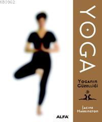 Yoga; Yoganın Güzelliği
