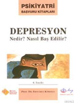 Depresyon Nedir ? Nasıl Başedilir ?