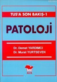 Patoloji TUS'a Son Bakış 1