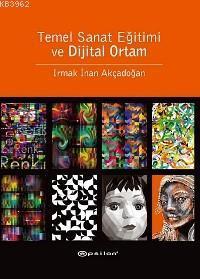 Temel Sanat Eğitimi ve Dijital Ortam