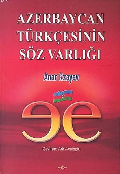 Azerbaycan Türkçesinin Söz Varlığı