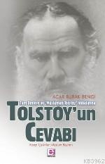 Tolstoy'un Cevabı; Tüm Dinlere ve