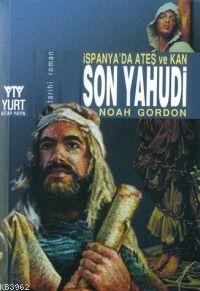 Son Yahudi; İspanya'da Ateş ve Kan