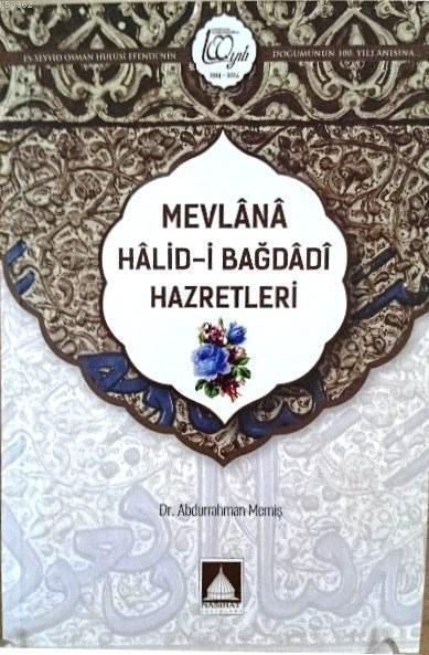 Mevlânâ Hâlid-İ Bağdâdî Hazretleri