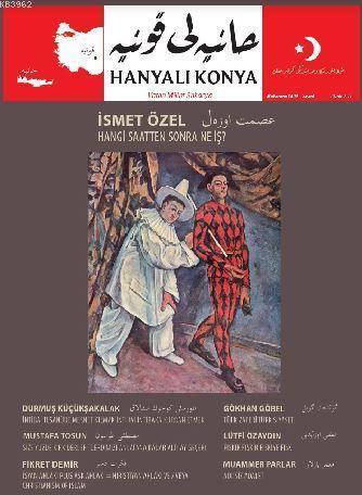 Hanyalı Konya Kollektif - Aylık Dergi Yıl: 1 - Sayı : 4