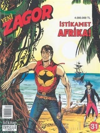 Yeni Zagor Sayı: 31 İstikamet Afrika!