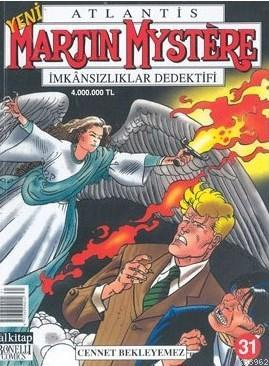 Martin Mystere İmkansızlar Dedektifi Cennet Bekleyemez Sayı: 31