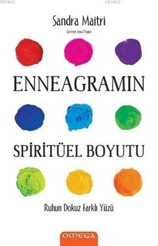 Enneagram'ın Spiritüel Boyutu; Ruhun Dokuz Farklı Yüzü