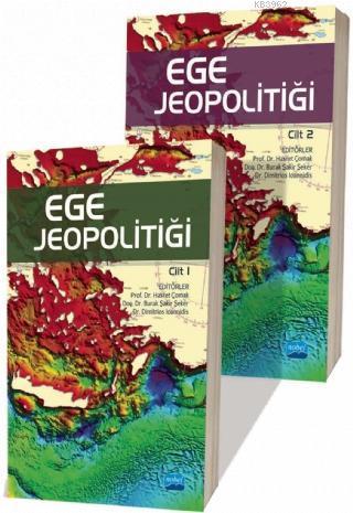 Ege Jeopolitiği - Cilt I-II Takım