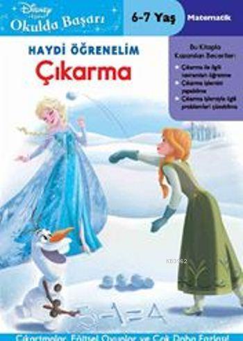 Disney Okulda Başarı Serisi 30 - Çıkarma (6-7 Yaş); Karlar Ülkesi