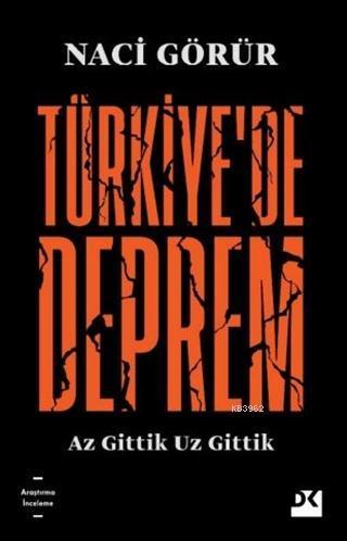 Türkiye'de Deprem; Az Gittik Uz Gittik