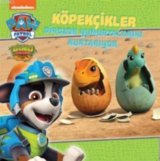 Köpekçikler Dinozor Yumurtalarını Kurtarıyor - Paw Patrol