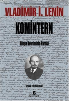 Komintern; Dünya Devriminin Partisi