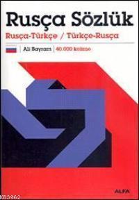 Rusça Sözlük; Rusça-Türkçe / Türkçe-rusça 40.000 Kelime