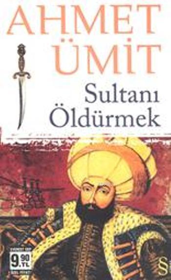 Sultanı Öldürmek (Cep Boy)