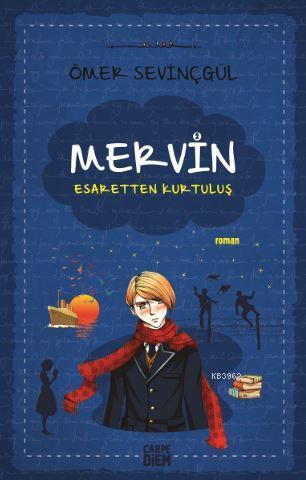 Mervin - 2; Esaretten Kurtuluş