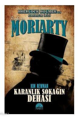 Profesör Moriarty-Karanlık Sokağın Dehası
