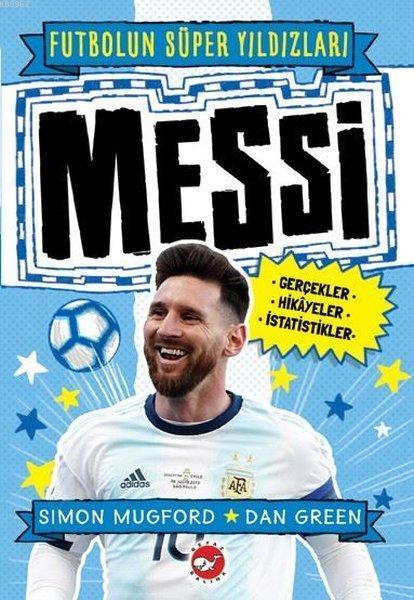 Futbolun Süper Yıldızları Messi