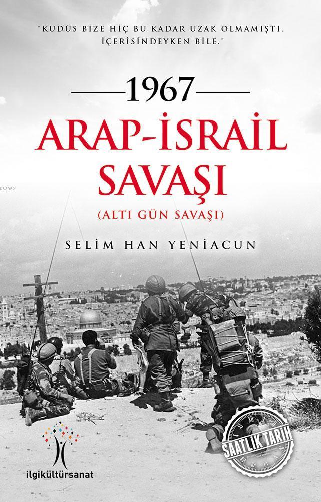 1967 Arap-İsrail Savaşı; Altı Gün Savaşı