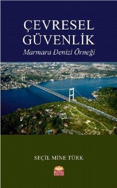 Çevresel Güvenlik Marmara Denizi Örneği