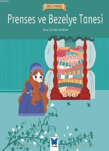Prenses ve Bezelye Tanesi; Ünlü Eserler Serisi