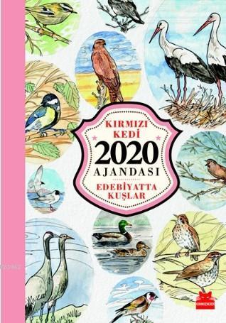 Kedili Ajanda 2020 - Edebiyatta Kuşlar