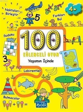100 Eğlenceli Oyun - Yaşamın İçinde