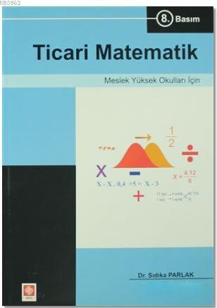 Ticari Matematik - Meslek Yüksek Okulları İçin