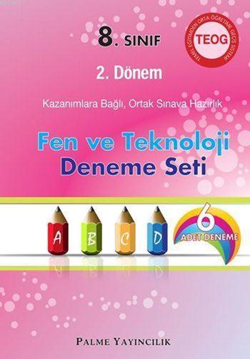 8. Sınıf TEOG 2. Dönem Fen ve Teknoloji Deneme Seti