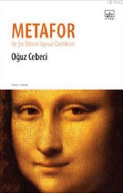 Metafor ve Şiir Dilinin Yapısal Özellikleri