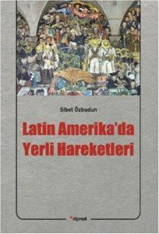 Latin Amerika'da Yerli Hareketleri