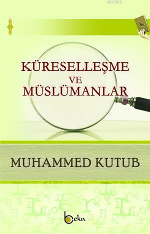 Küreselleşme ve Müslümanlar
