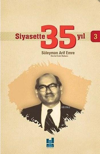 Siyasette 35 Yıl - 3