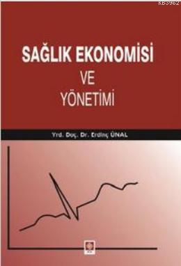 Sağlık Ekonomisi ve Yönetimi