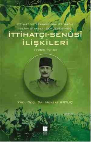 İttihatçı - Senüsi İlişkileri; 1908 - 1918