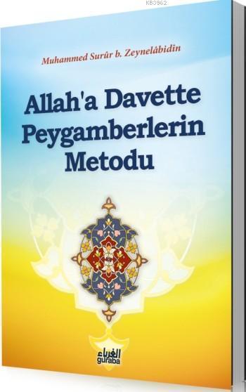 Allah'a Davette Peygamberlerin Metodu